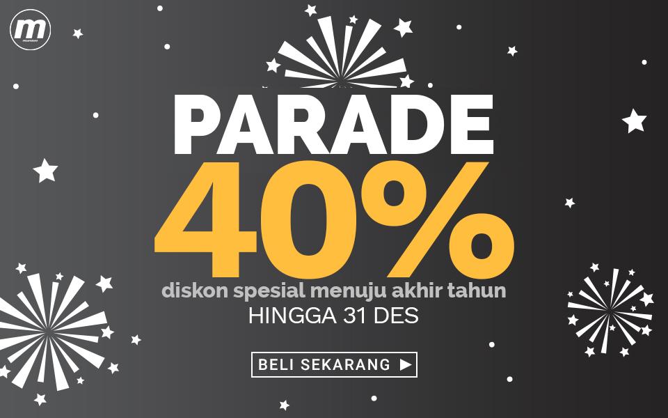 Promo Serunya Akhir Tahun : Parade Diskon 40%