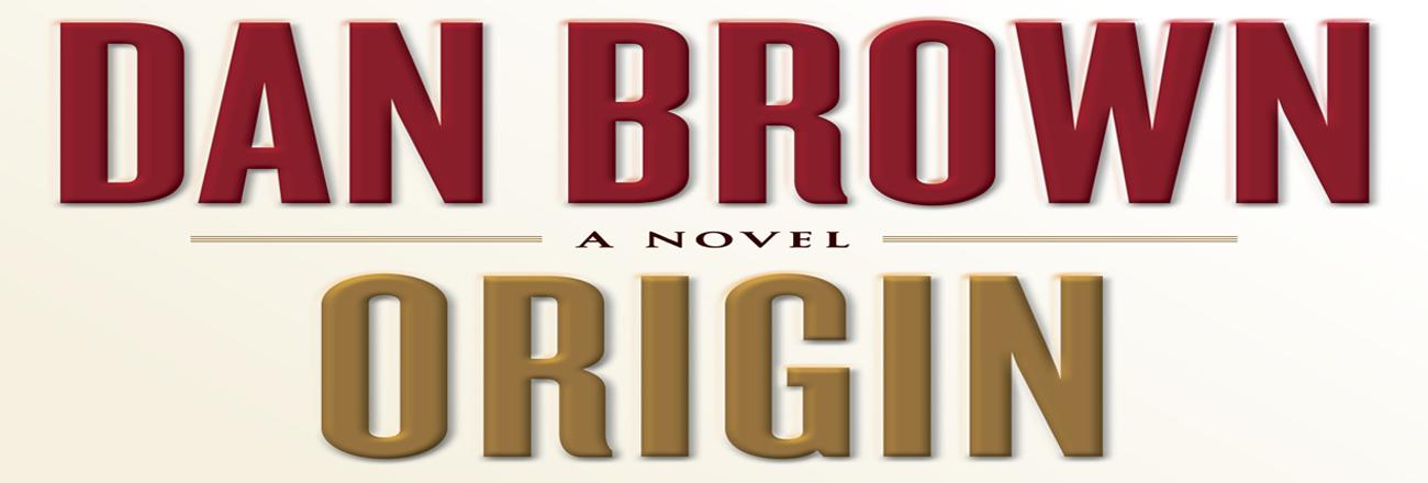 Origin: Terbaru yang Pantas Ditunggu dari Dan Brown