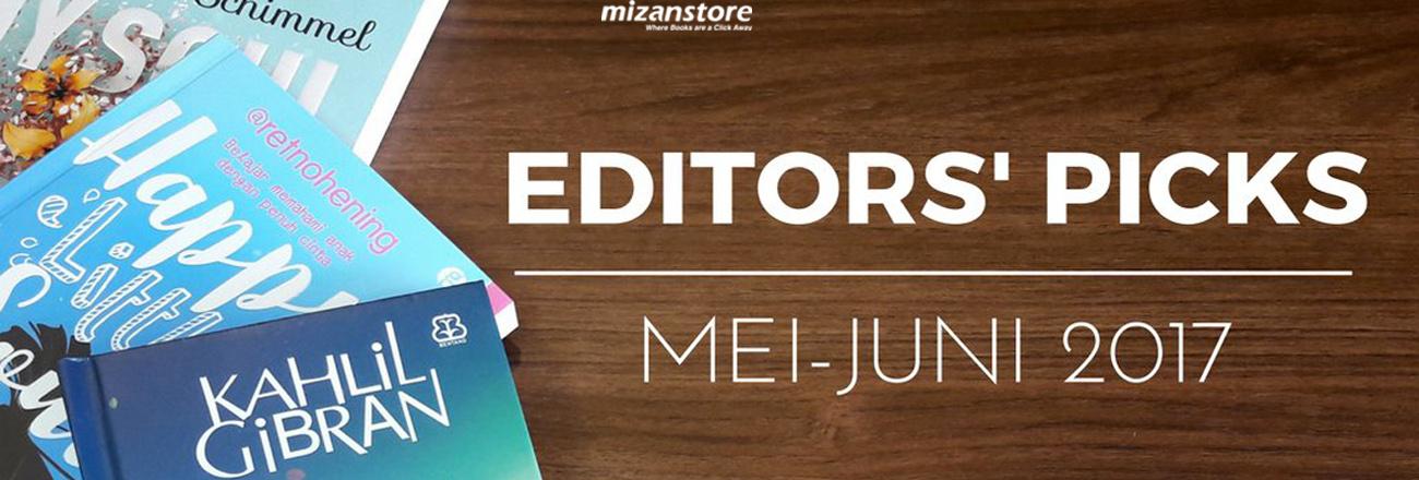 Buku Pilihan Editor Bulan Mei-Juni 2017