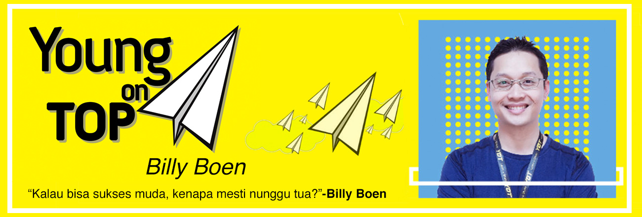 Young On Top: Kisah Sukses Billy Boen