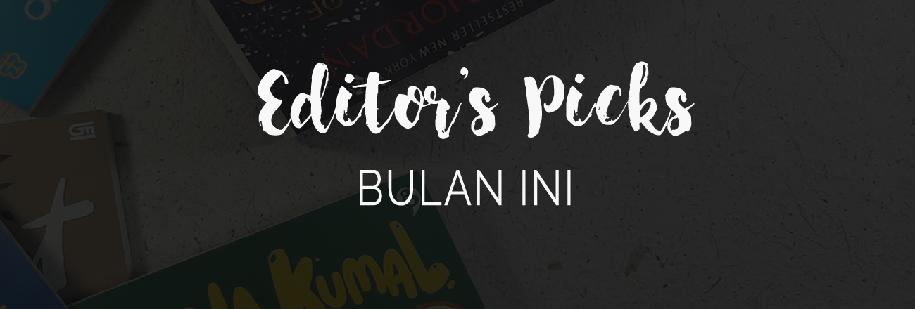 Editor's Picks Bulan September 2017