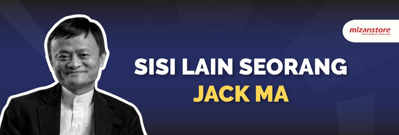 Sisi Lain Seorang Jack Ma