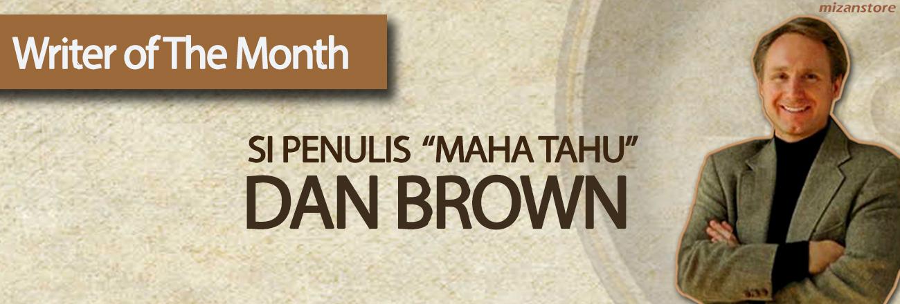 Writer of The Month: Dan Brown