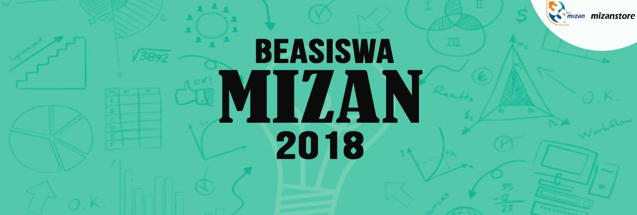 BEASISWA MIZAN 2018 TELAH DIBUKA!