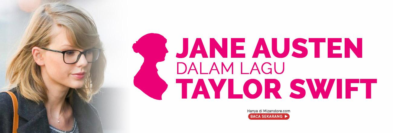 Jane Austen: Inspirasi Taylor Swift dalam Berkarya