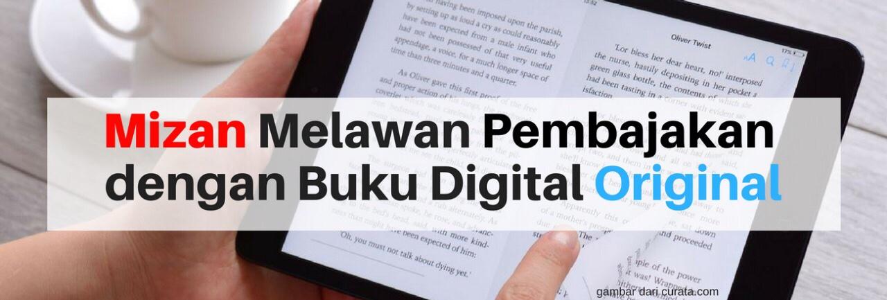 Mizan Melawan Pembajakan dengan Buku Digital Original