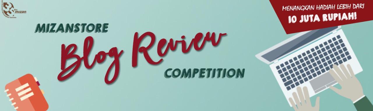 Inilah Para Pemenang Blog Review Competition Mizanstore!