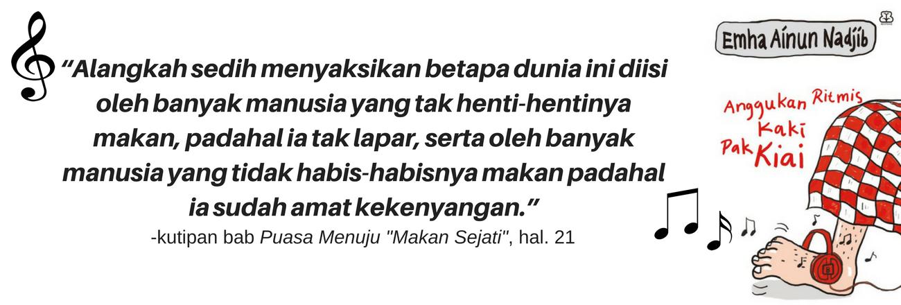 """Puasa Ramadhan dan Ilmu """"Makan Sejati"""" ala Cak Nun"""