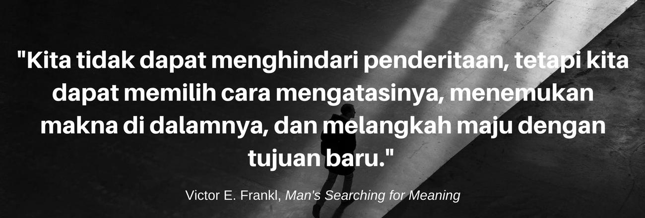[Resensi] Man's Searching for Meaning: Hidup untuk Mencari Kebahagiaan atau Mencari Makna?