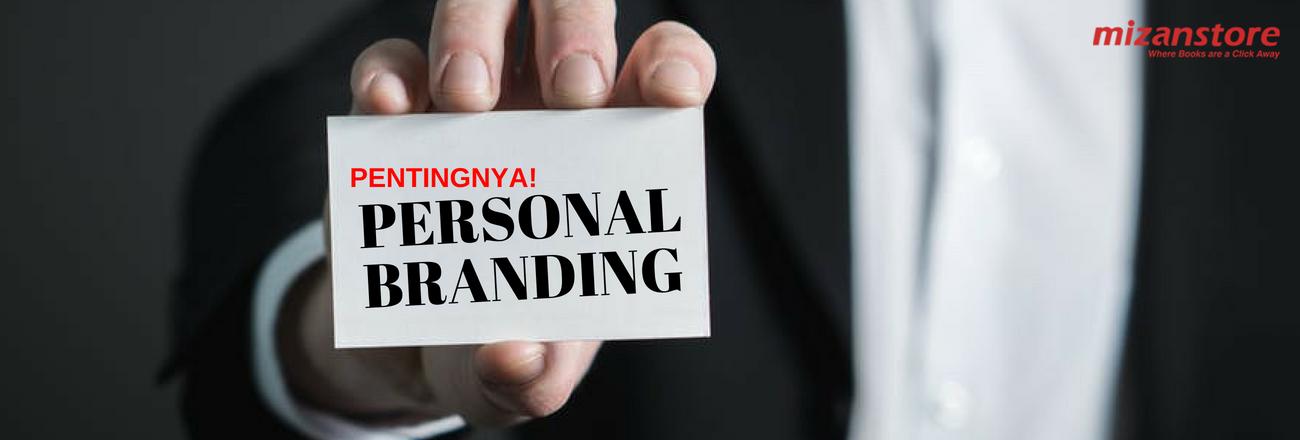 Perlukah Membentuk Personal Branding Diri Sendiri?