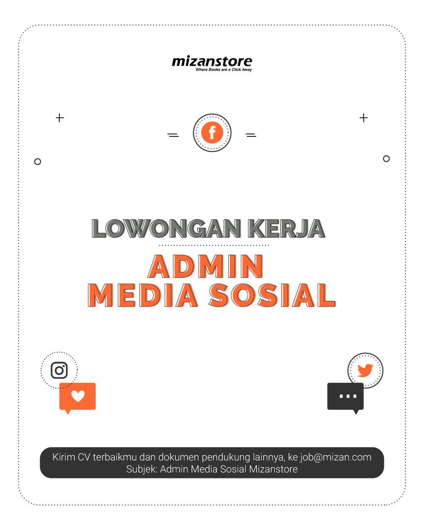 Lowongan Kerja Admin Media Sosial Mizanstore Blog