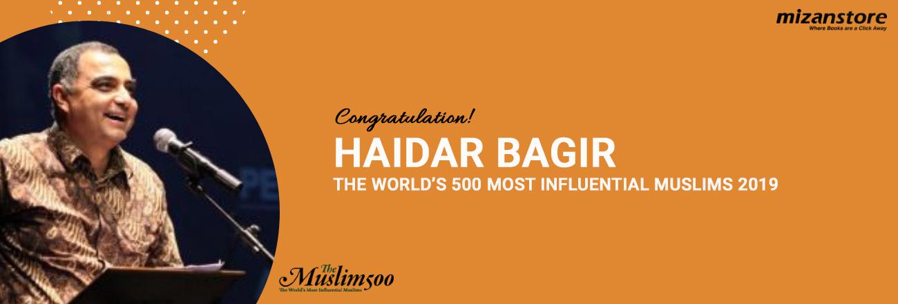 Haidar Bagir, 10 Kali Masuk dalam 500 Tokoh Muslim Paling Berpengaruh di Dunia!