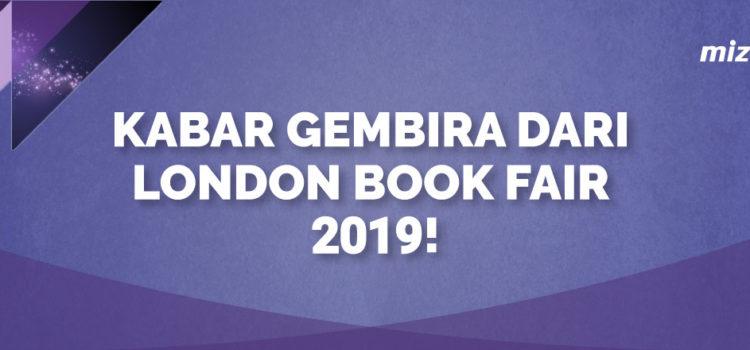 Kabar Gembira dari London Book Fair 2019!