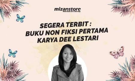 Segera Terbit : 'Di Balik Tirai', Buku Non Fiksi Pertama Karya Dee Lestari