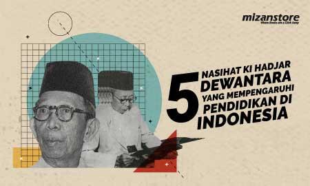 5 Nasihat KI Hadjar Dewantara yang Mempengaruhi Pendidikan di Indonesia