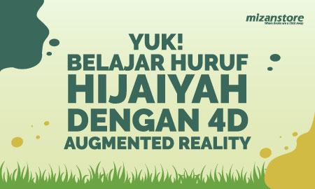 Ayo Belajar Huruf Hijaiyah dengan 4D Augmented Reality!