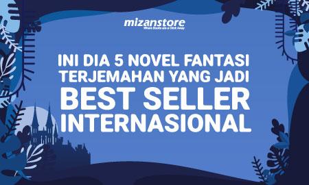 Ini Dia 5 Novel Fantasi Terjemahan yang Jadi Best Seller Internasional