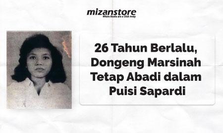 26 Tahun Berlalu, Dongeng Marsinah Tetap Abadi dalam Puisi Sapardi