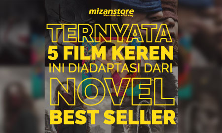 Deretan Film Hollywood Terbaik yang Diadaptasi dari Novel Terlaris