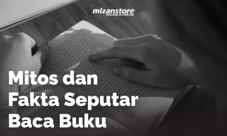 Mitos dan Fakta Seputar Baca Buku