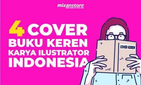 6 Cover Buku Keren karya Ilustrator Indonesia