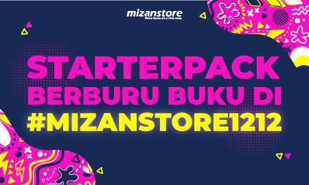 Starterpack Berburu Buku di #Mizanstore1212