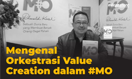Mengenal Orkestrasi Value Creation dalam #MO
