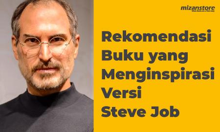 Rekomendasi Buku yang Menginspirasi Versi Steve Job