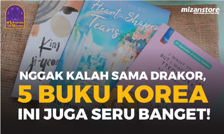5 Buku Korea Terjemahan yang Sayang Kalau Dilewatkan, Nomor 4 Kamu Banget!