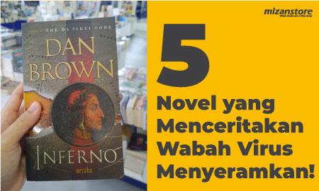 5 Novel Ini Ternyata Juga Menceritakan Wabah Virus yang Menyeramkan