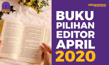 Buku Pilihan Editor April 2020