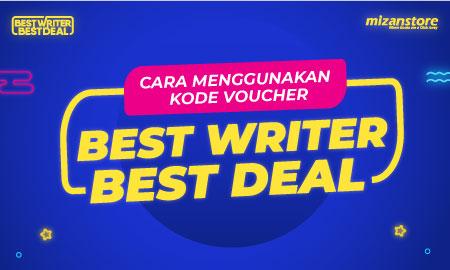 Cara Menggunakan Kode Voucher Best Writer Best Deal