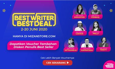 Promo Penulis Favoritmu Hanya di Best Writer Best Deal Mizanstore