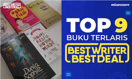 Top 9 Buku Terlaris di Promo Best Writer Best Deal Mizanstore