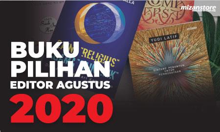 Buku Pilihan Editor Agustus 2020