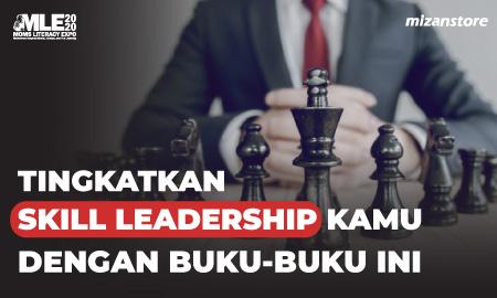 Tingkatkan Skill Leadership Kamu dengan Buku ini
