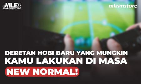 Deretan Hobi Baru yang Mungkin Bisa Kamu Lakukan di Masa New Normal!