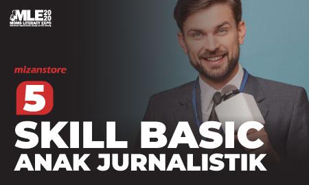 5 Skill Basic Anak Jurnalistik