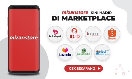 Mizanstore Kini Hadir di Marketplace Tokopedia, Shopee, Lazada, Bukalapak, Blibli, JD.id & iLotte