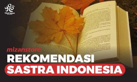 Rekomendasi Sastra Indonesia