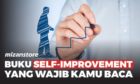 Buku Self-Improvement yang Wajib Kamu Baca
