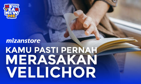 Vellichor: Terbawa Perasaan Ketika Membaca