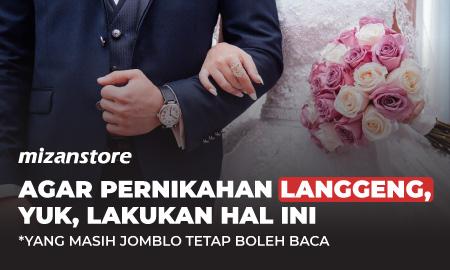 Agar Pernikahan Langgeng, Yuk, Lakukan Hal ini!
