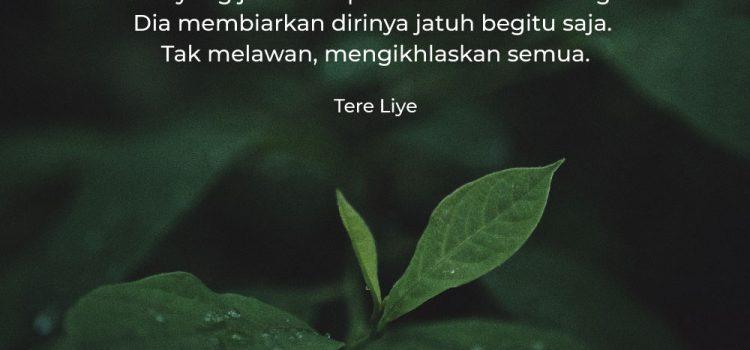 Quotes Terbaik Tere Liye