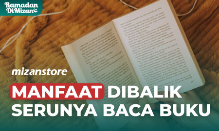Manfaat Dibalik Serunya Baca Buku