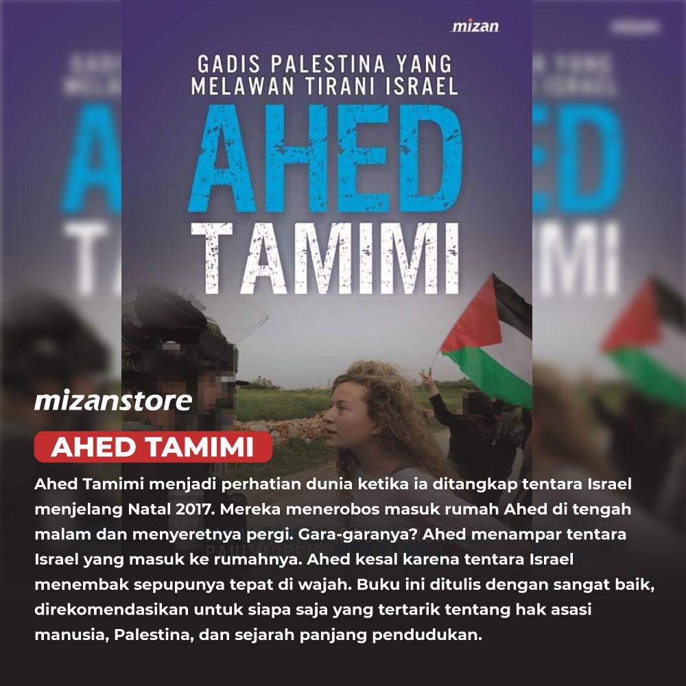Ahed Tamimi, gadis Palestina yang melawan Tirani Israel