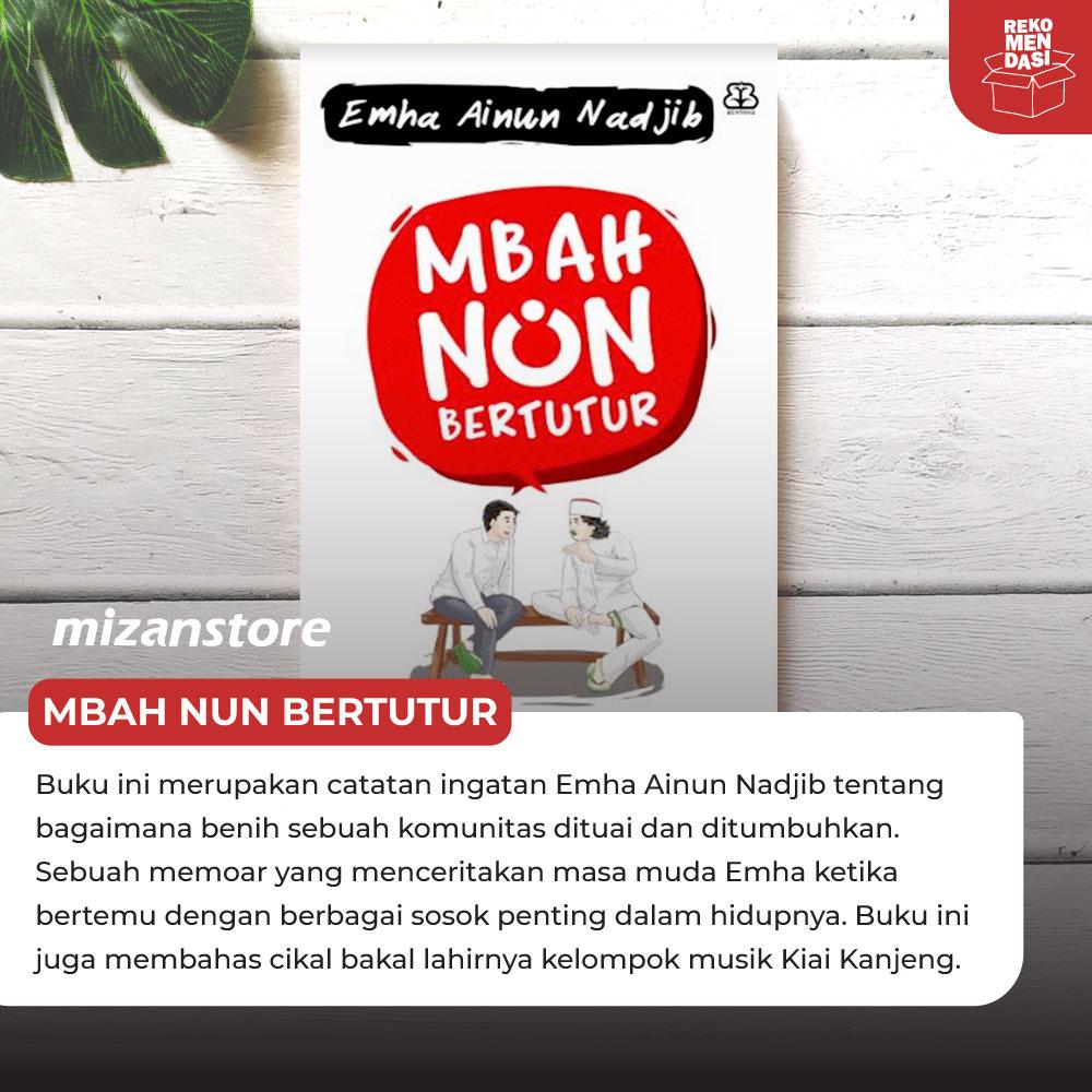 Buku Mbah Nun Bertutur, Emha Ainun Nadjib