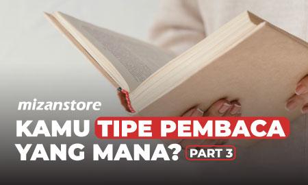 Kamu Tipe Pembaca yang Mana? *part 3