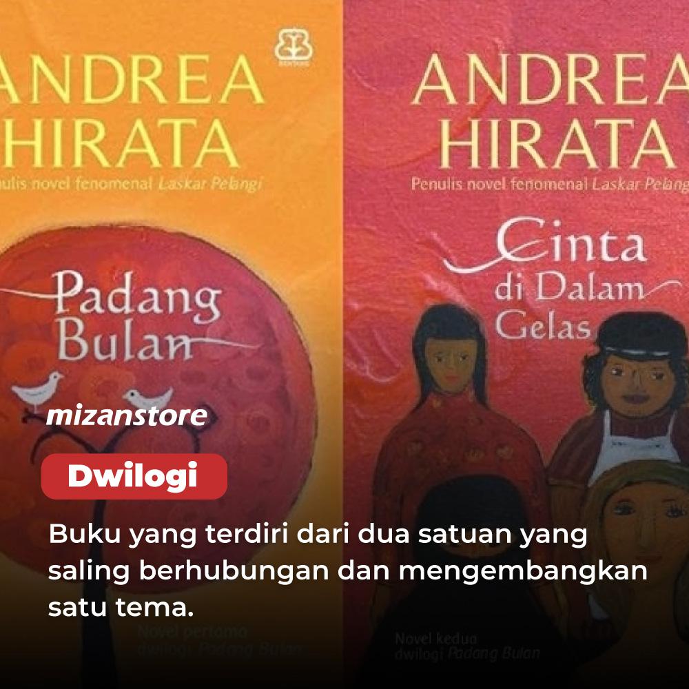 Dwilogi buku Padang Bulan dan Cinta di Dalam Gelas