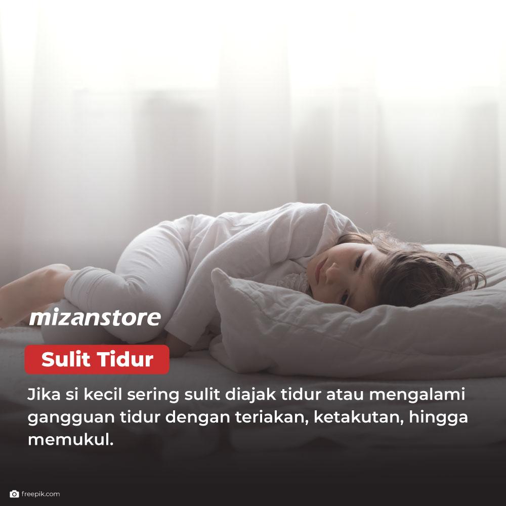 Si kecil sering sulit tidur dan mengalami gangguan tidur dengan teriakan, ketakutan, hingga memukul.